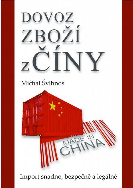 Dovoz zboží z Číny, Michal Švihnos